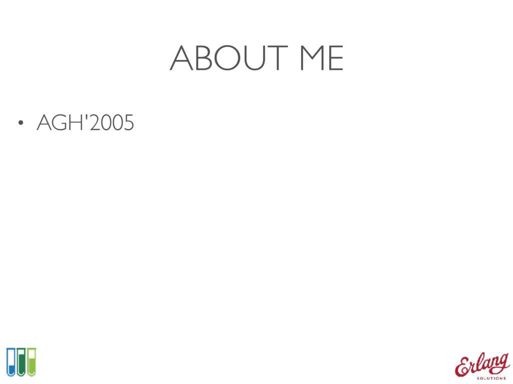 ABOUT ME • AGH'2005
