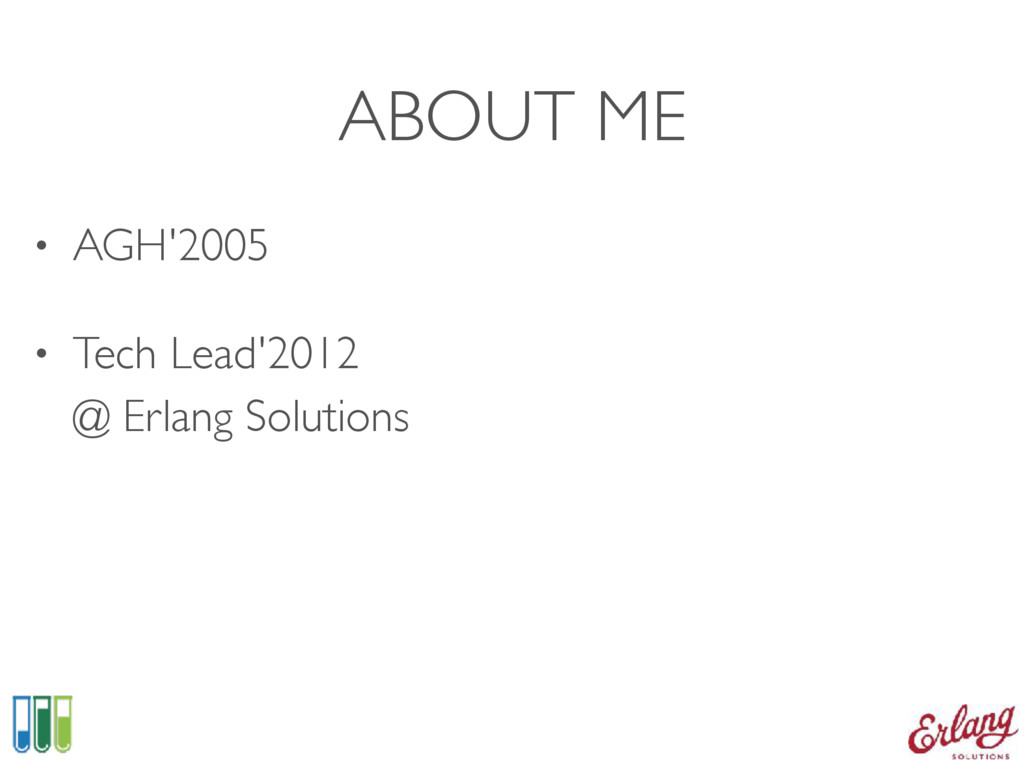 ABOUT ME • AGH'2005 • Tech Lead'2012