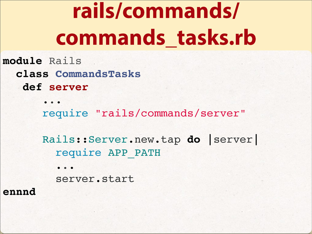 rails/commands/ commands_tasks.rb module Rails ...
