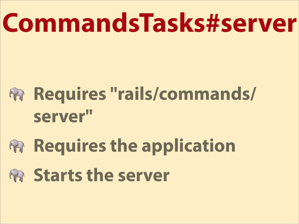 "CommandsTasks#server  Requires ""rails/commands/..."