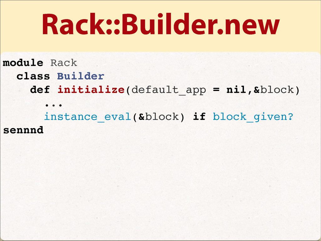 Rack::Builder.new module Rack class Builder def...