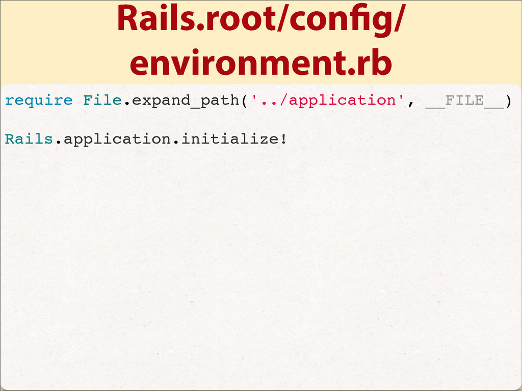 Rails.root/con g/ environment.rb require File.e...