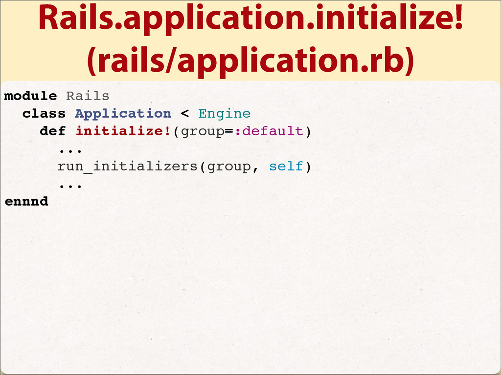 Rails.application.initialize! (rails/applicatio...