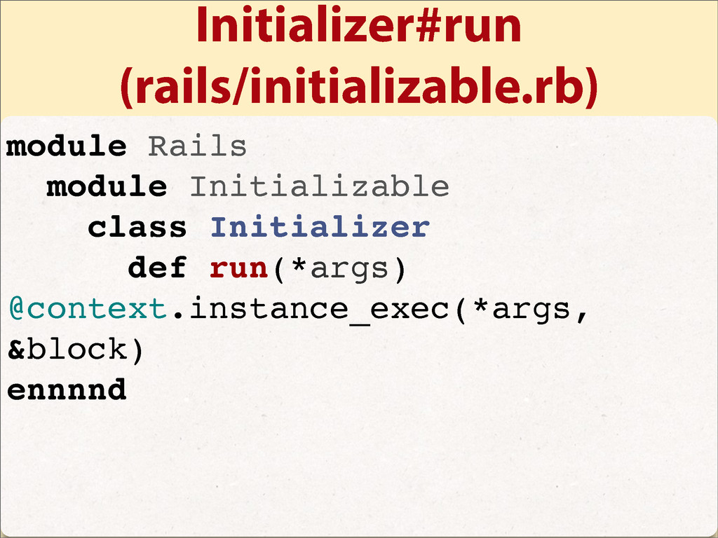 Initializer#run (rails/initializable.rb) module...