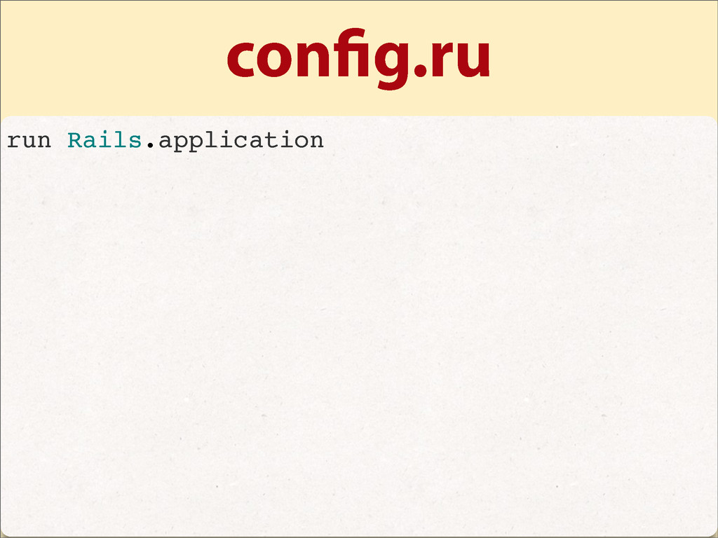 con g.ru run Rails.application