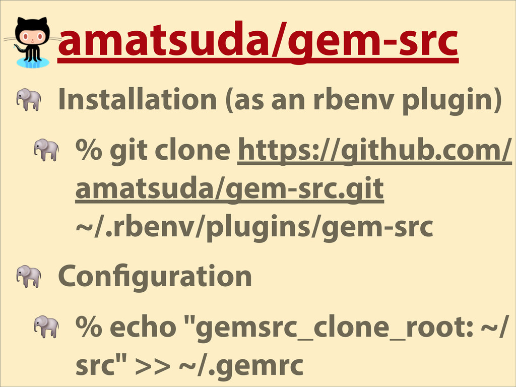amatsuda/gem-src  Installation (as an rbenv plu...