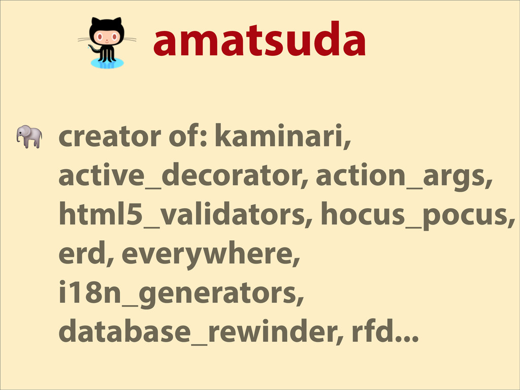 amatsuda  creator of: kaminari, active_decorato...