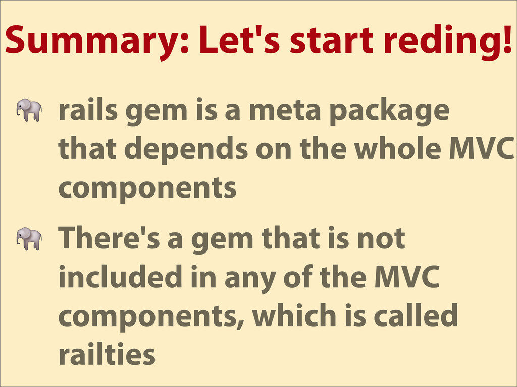 Summary: Let's start reding!  rails gem is a me...