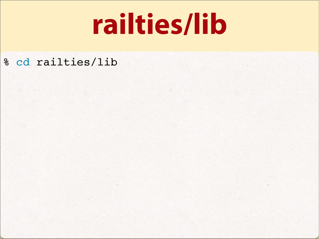 railties/lib % cd railties/lib