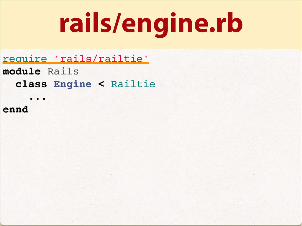 rails/engine.rb require 'rails/railtie' module ...