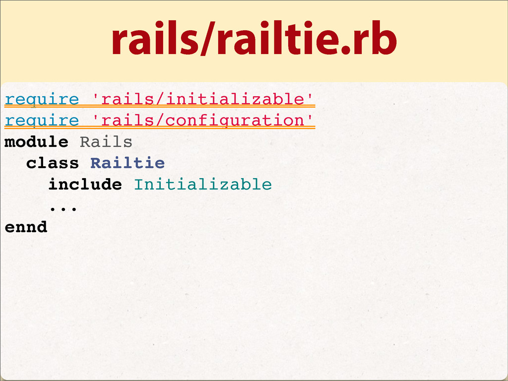 rails/railtie.rb require 'rails/initializable' ...
