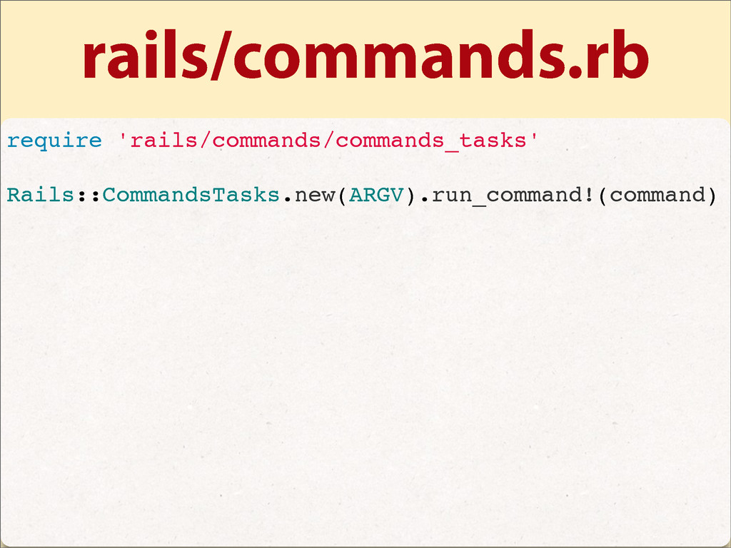 rails/commands.rb require 'rails/commands/comma...