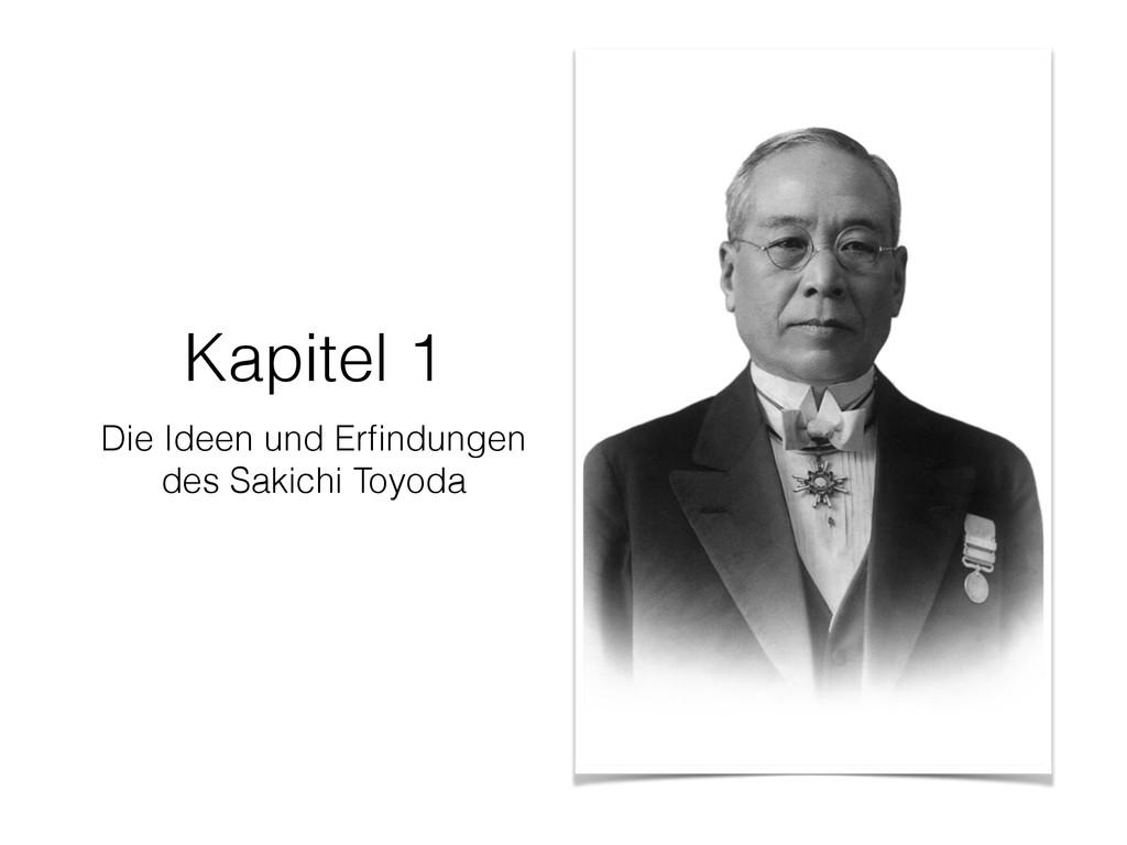 Kapitel 1 Die Ideen und Erfindungen des Sakichi ...