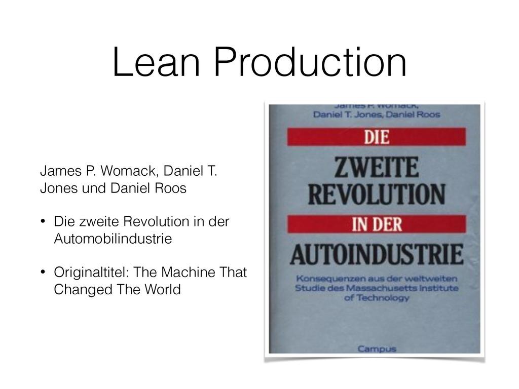 Lean Production James P. Womack, Daniel T. Jone...