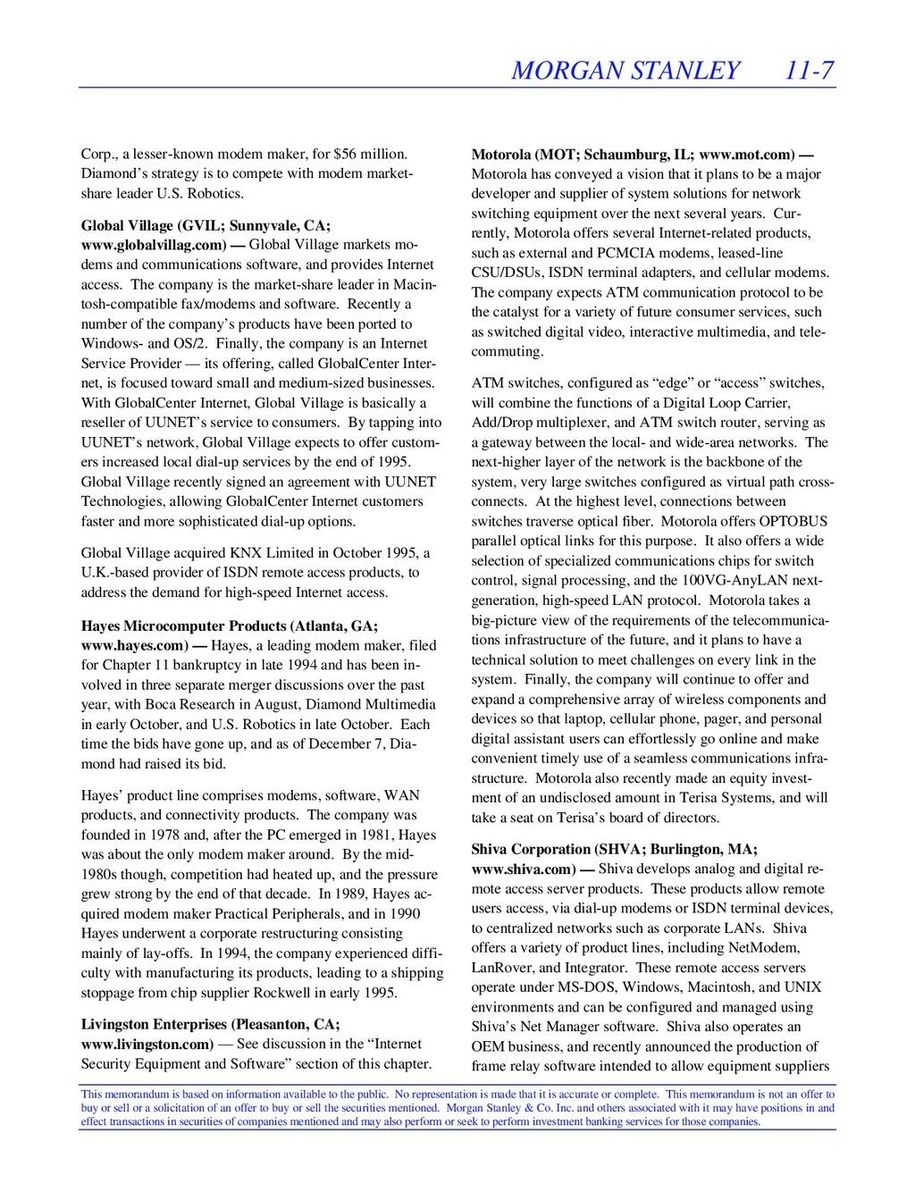 MORGAN STANLEY 11-7 This memorandum is based on...
