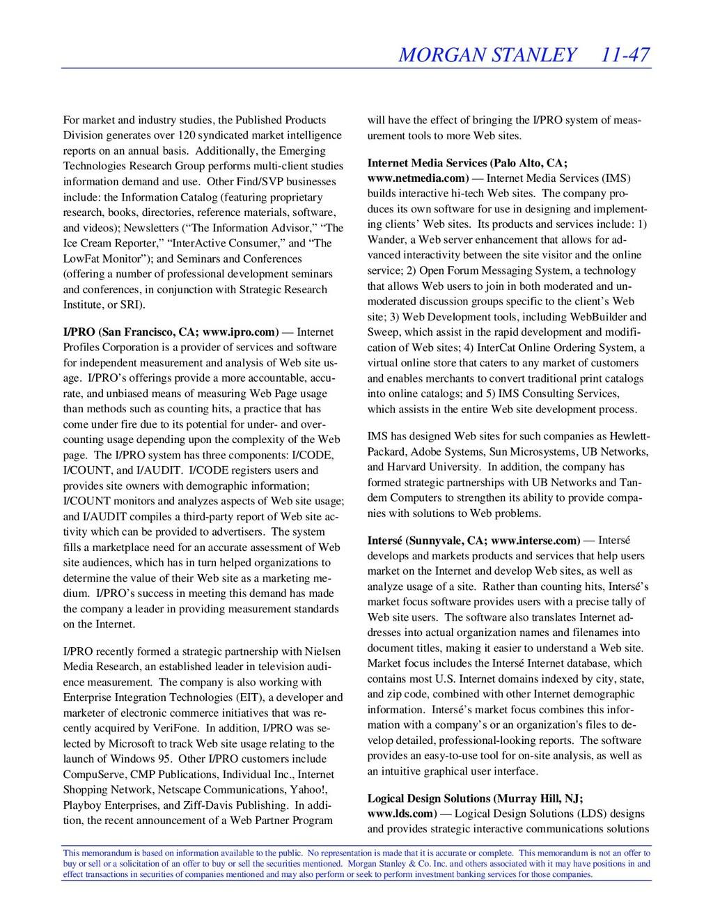 MORGAN STANLEY 11-47 This memorandum is based o...