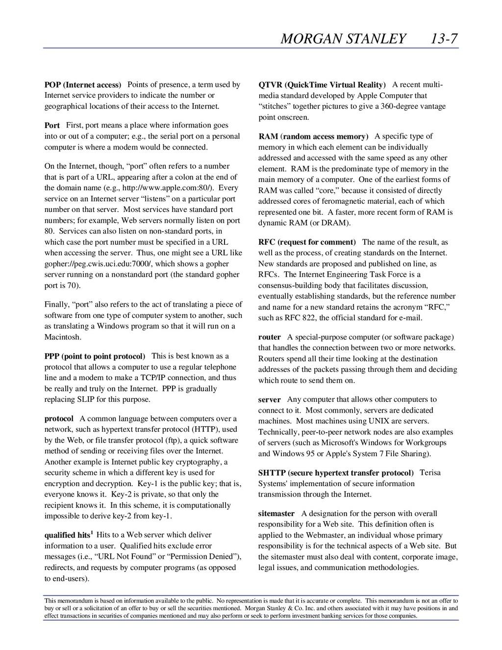 MORGAN STANLEY 13-7 This memorandum is based on...