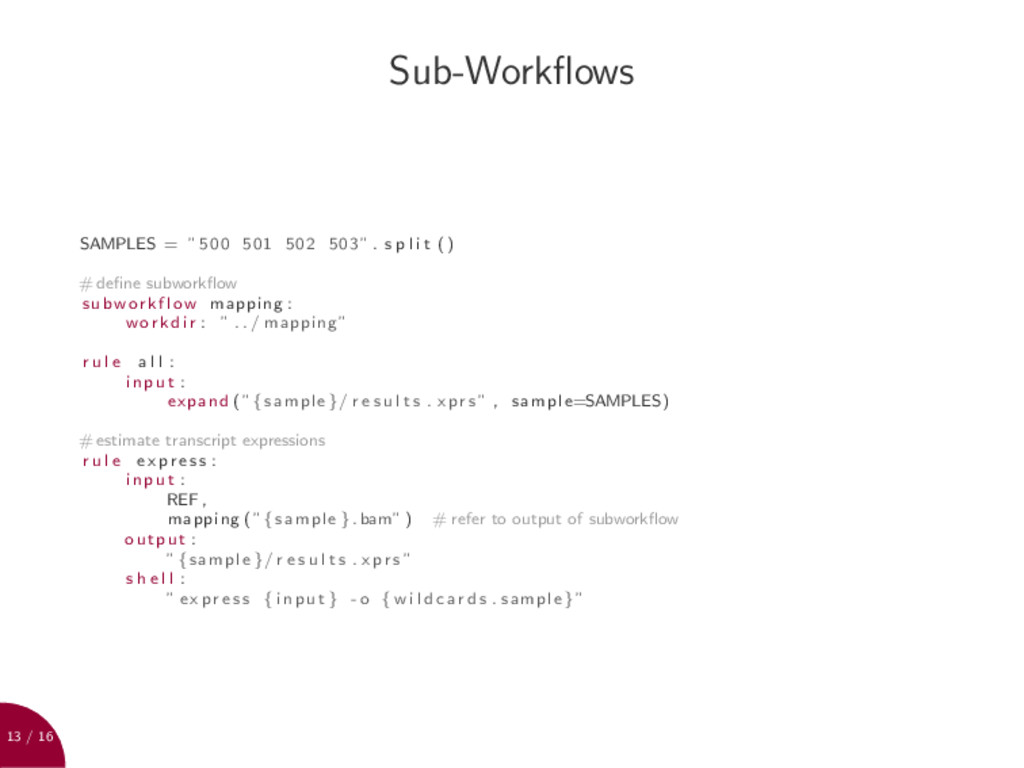 "13 / 16 Sub-Workflows SAMPLES = ""500 501 502 503..."