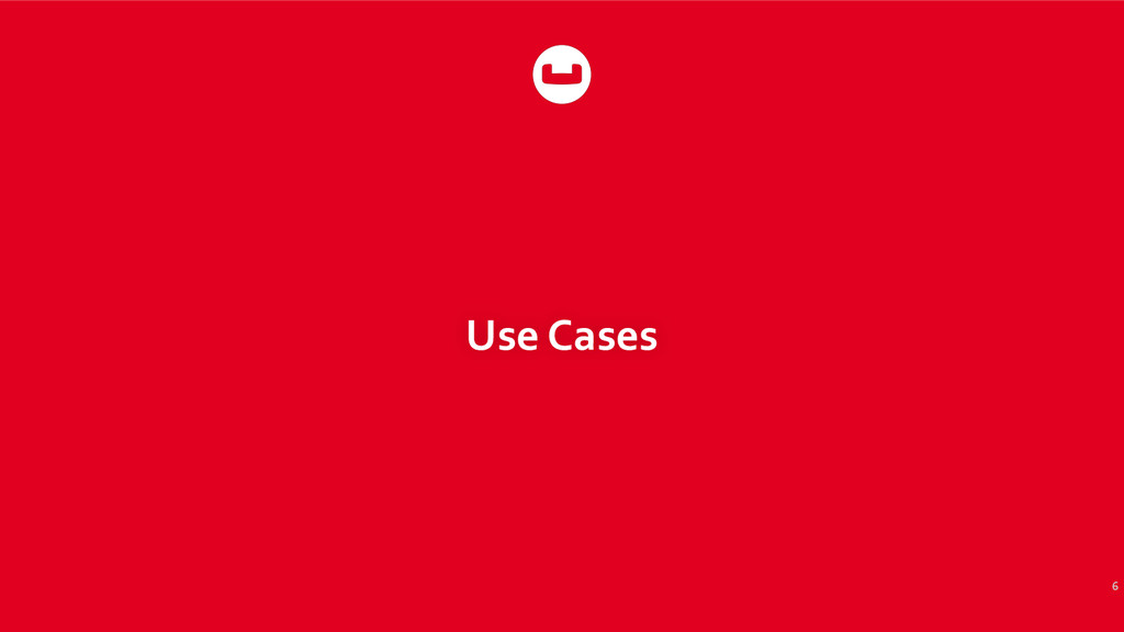 Use Cases 6
