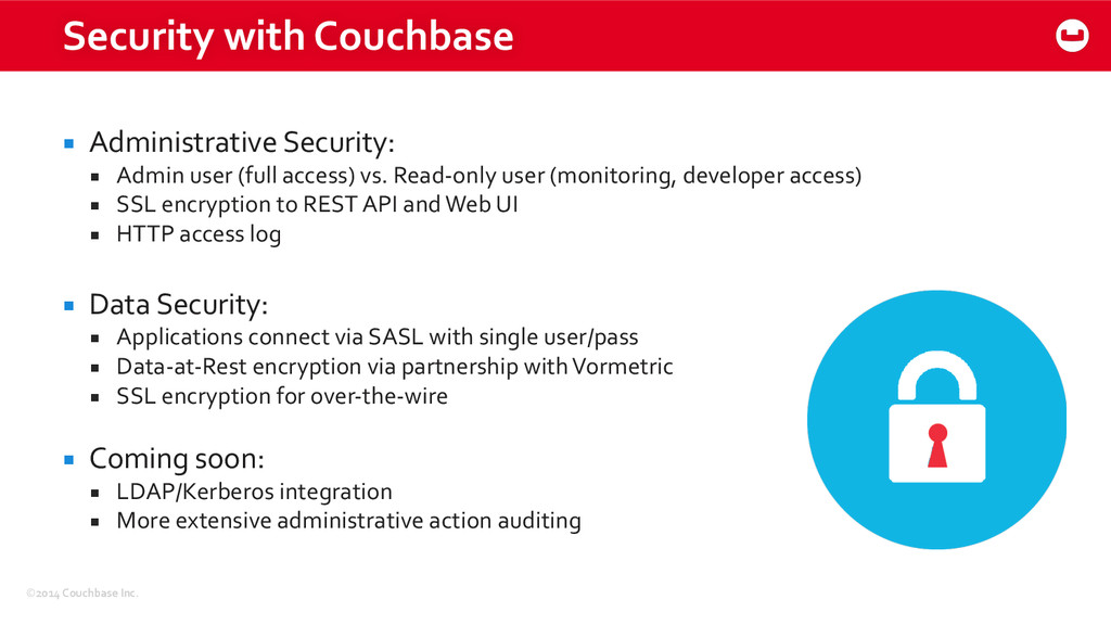 ©2014 Couchbase Inc. Security with ...