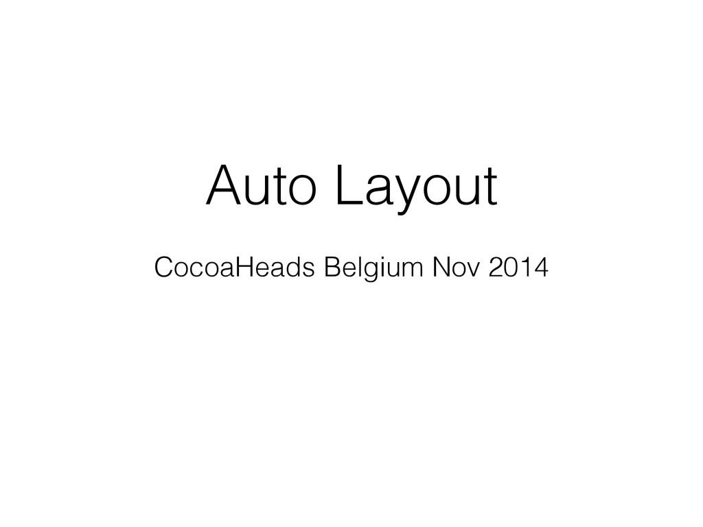 Auto Layout CocoaHeads Belgium Nov 2014