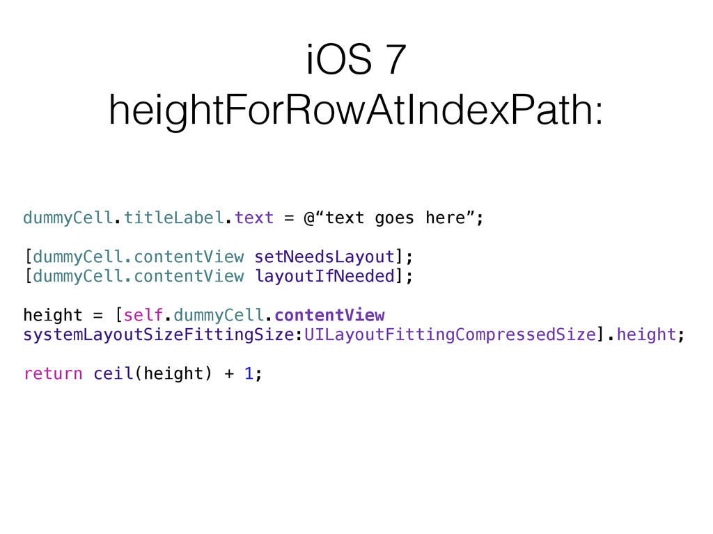 iOS 7 heightForRowAtIndexPath: dummyCell.titleL...