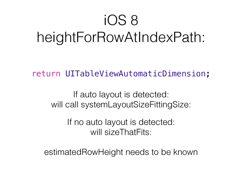 iOS 8 heightForRowAtIndexPath: return UITableVi...