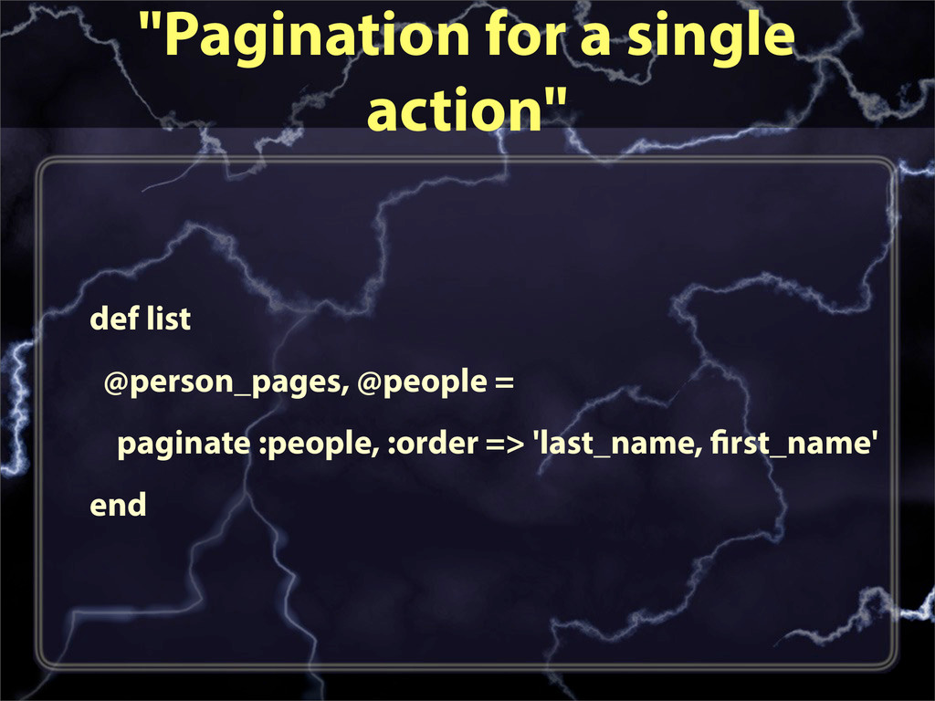 """""""Pagination for a single action"""" def list @pers..."""