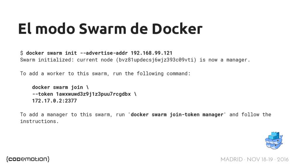 MADRID · NOV 18-19 · 2016 El modo Swarm de Dock...