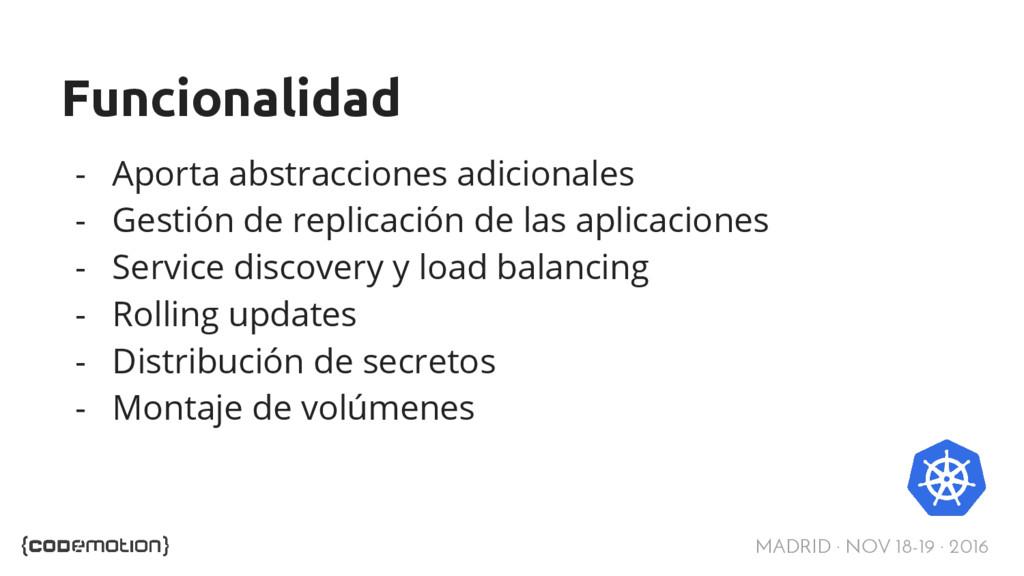 MADRID · NOV 18-19 · 2016 Funcionalidad - Aport...