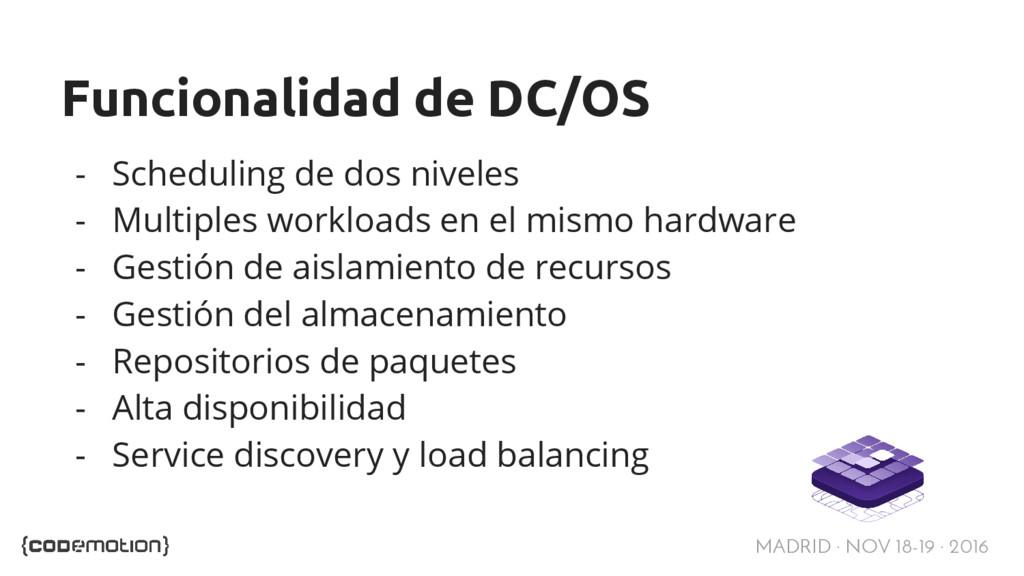 MADRID · NOV 18-19 · 2016 Funcionalidad de DC/O...