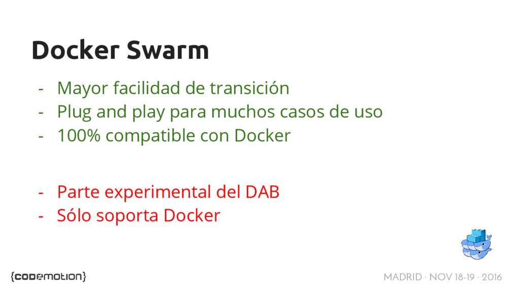 MADRID · NOV 18-19 · 2016 Docker Swarm - Mayor ...
