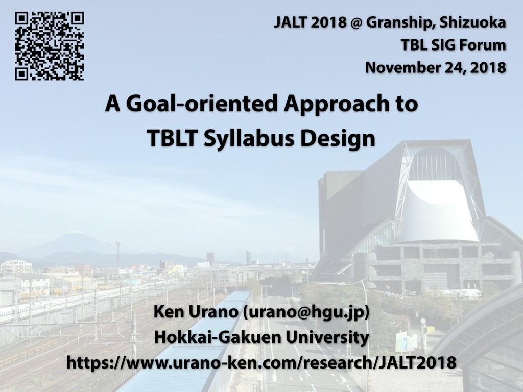 A Goal-oriented Approach to  TBLT Syllabus Des...