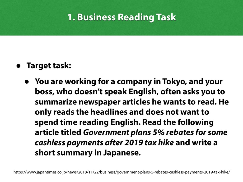 1. Business Reading Task • Target task: • You a...