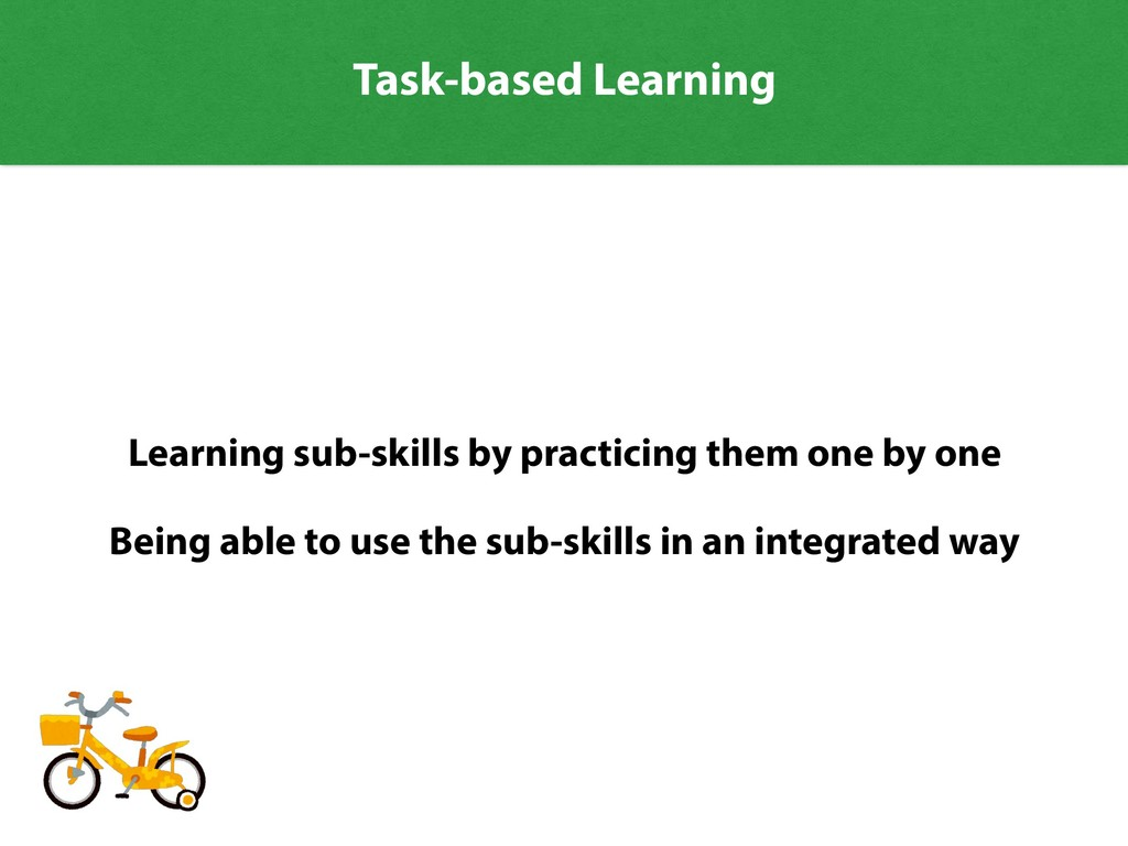 Learning sub-skills by practicing them one by o...