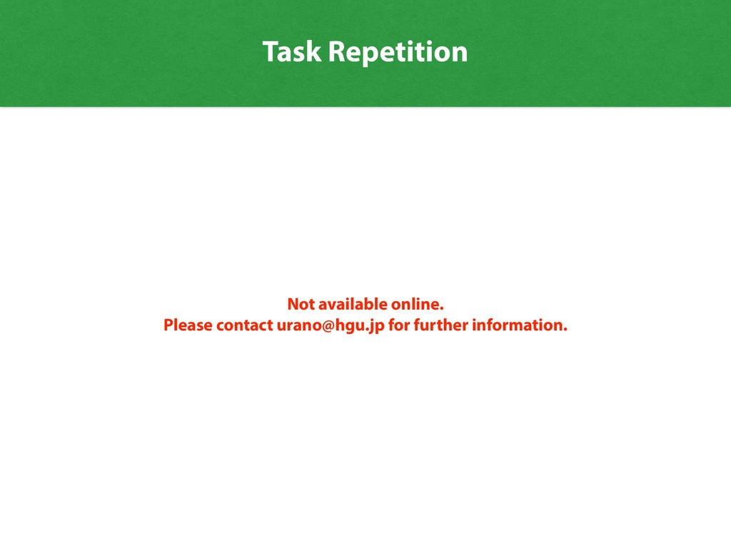 Task Repetition Not available online. Please co...