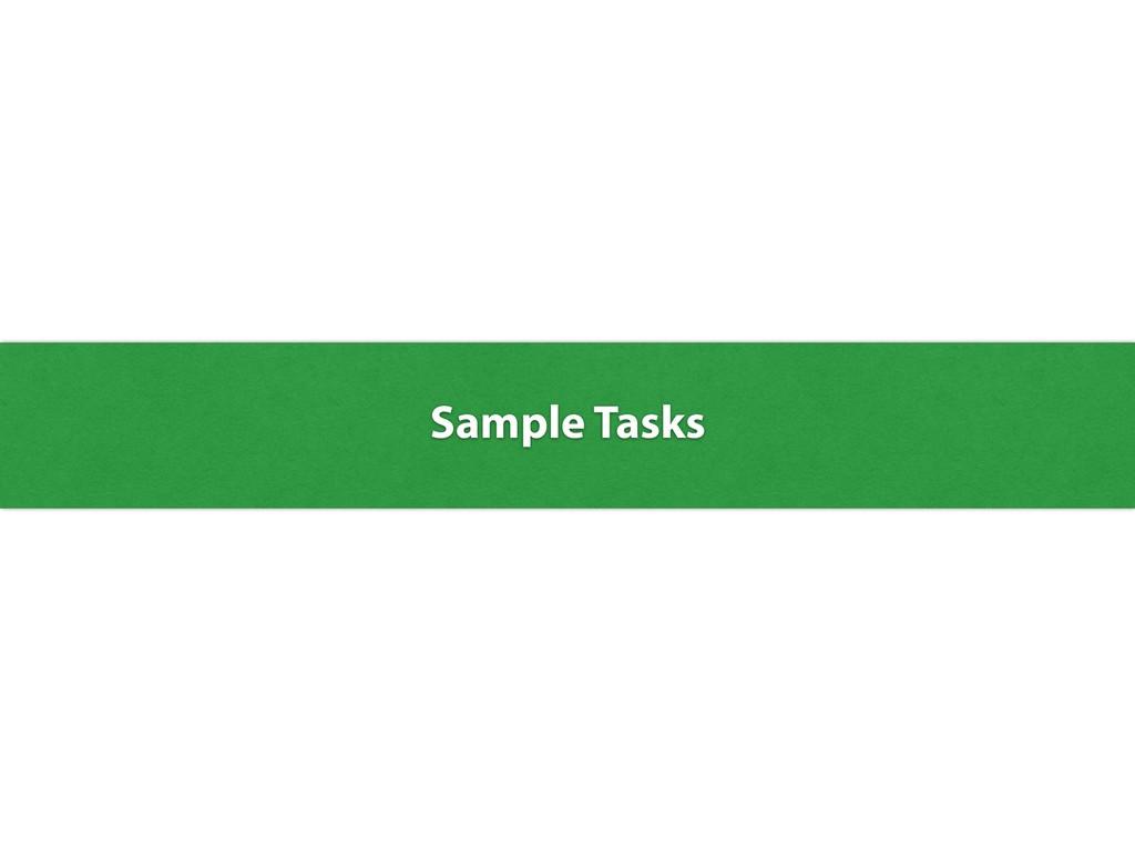 Sample Tasks