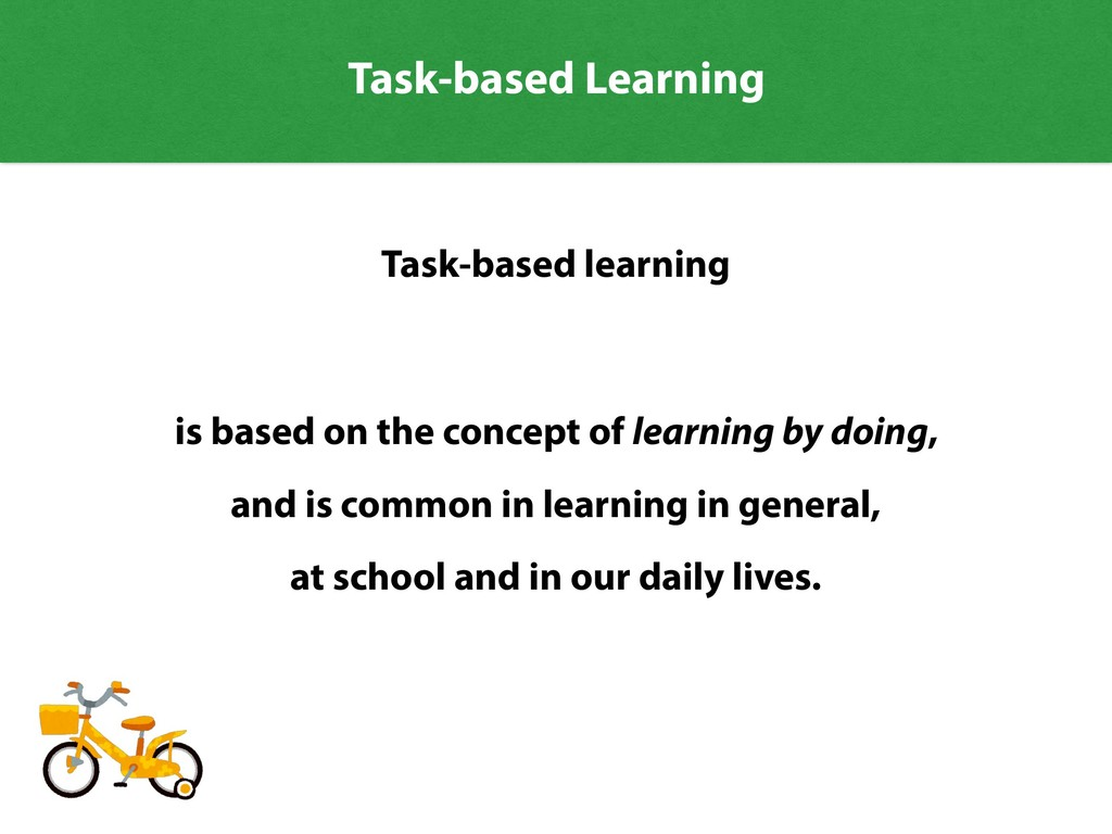 is based on the concept of learning by doing, a...