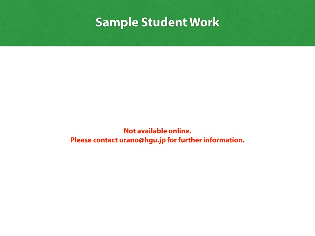 Sample Student Work Not available online. Pleas...