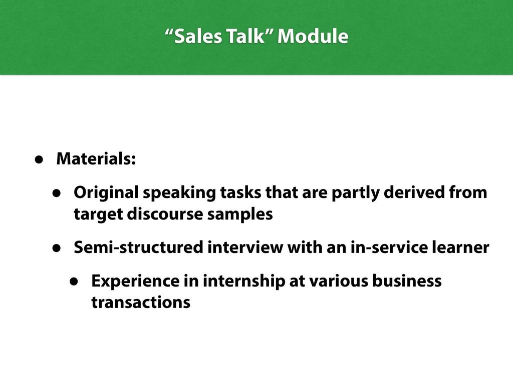 • Materials: • Original speaking tasks that are...
