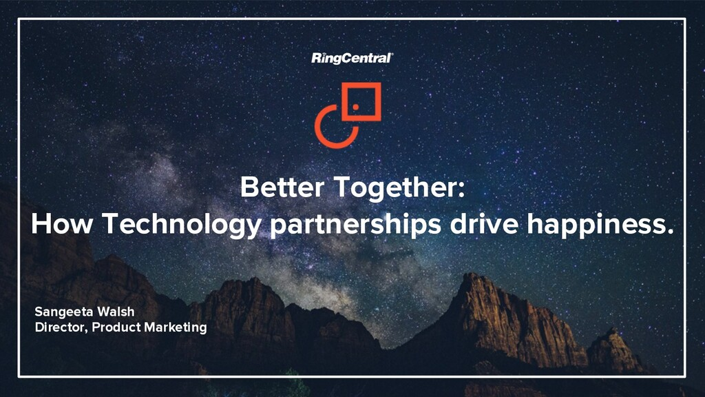 Better Together: How Technology partnerships dr...