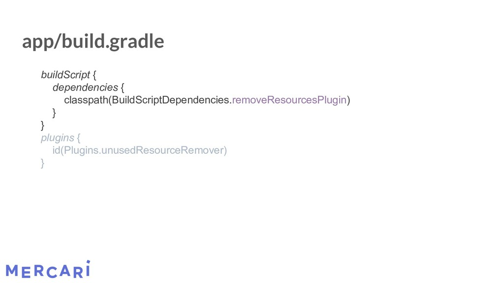 app/build.gradle buildScript { dependencies { c...