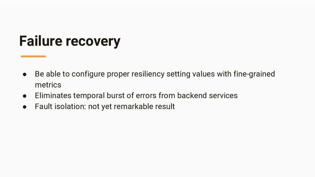 Failure recovery ● Be able to configure proper ...