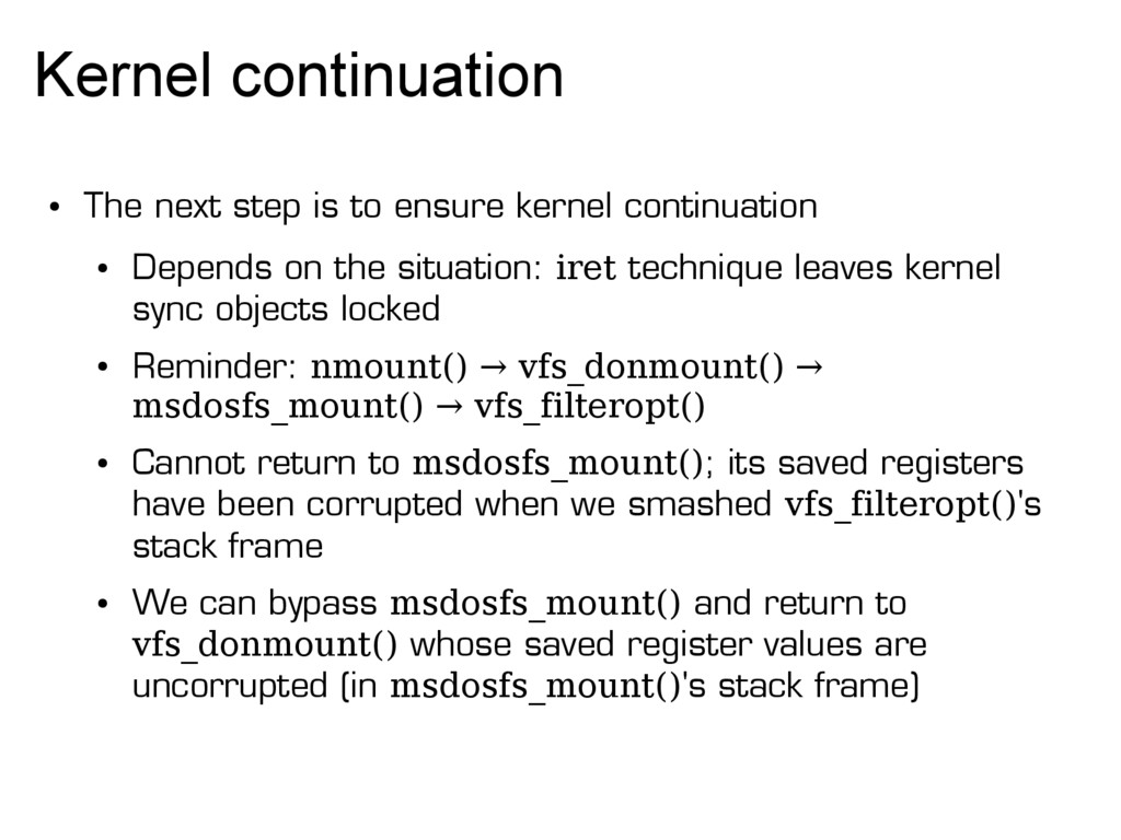 Kernel continuation ● The next step is to ensur...