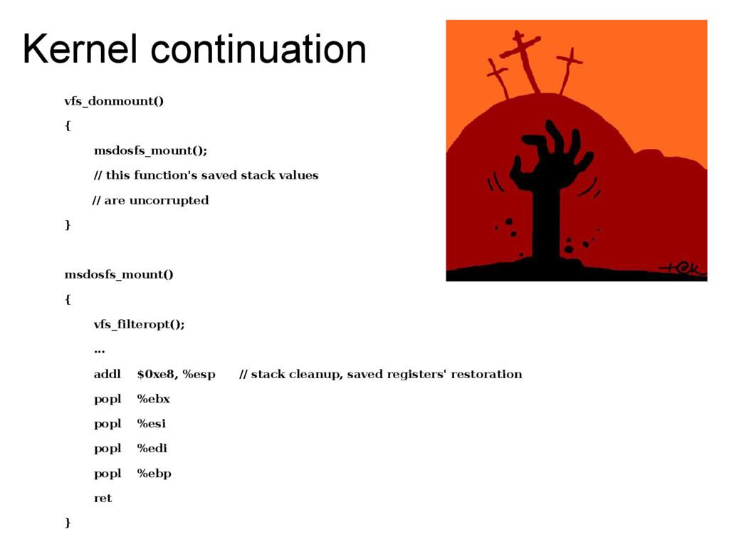 Kernel continuation vfs_donmount() { msdosfs_mo...