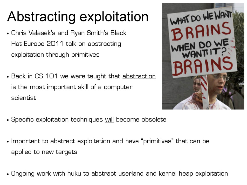 Abstracting exploitation ● Chris Valasek's and ...
