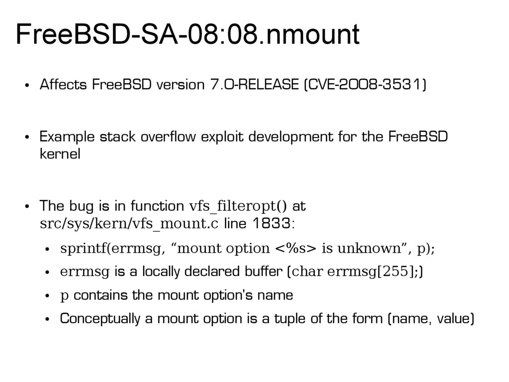 FreeBSD-SA-08:08.nmount ● Affects FreeBSD versi...