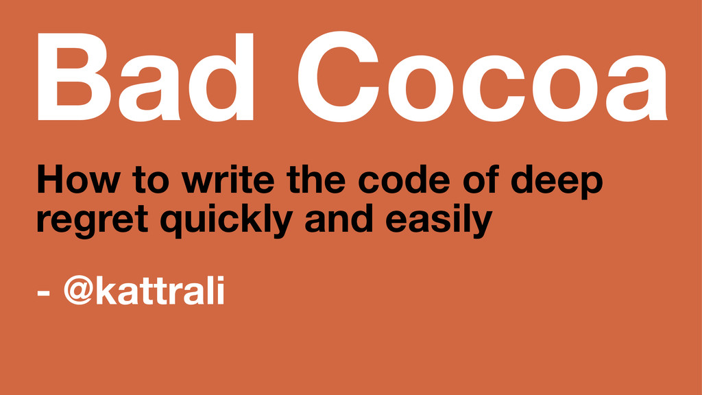 Bad Cocoa How to write the code of deep regret ...