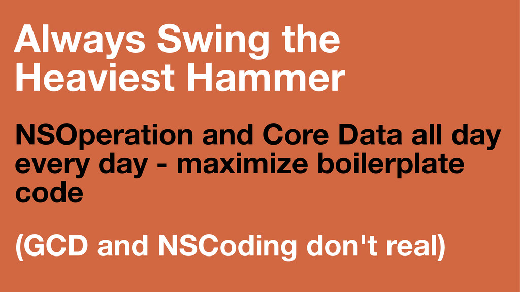 Always Swing the Heaviest Hammer NSOperation an...