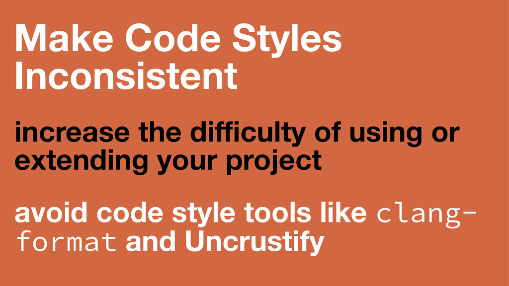 Make Code Styles Inconsistent increase the diffic...